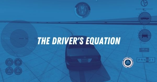 The Driver's Equation