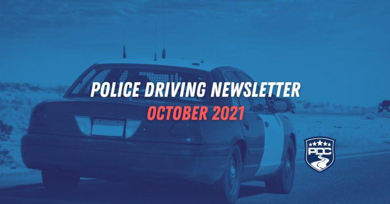 Police Driving Newsletter October 2021